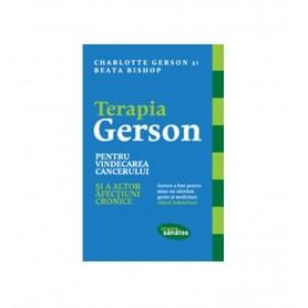 Terapia Gerson pentru Vindecarea Cancerului și a altor Afecțiuni Cronice Charlotte Gerson