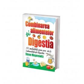 Combinarea Alimentelor. Digestia Steve Meyerowitz