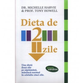 Dieta de 2 zile - Dr. Michelle Harvie, Prof. Tony Howell