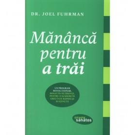 Mananca pentru a trai, Dr. Joel Fuhrman