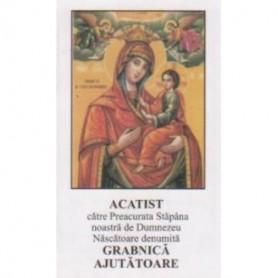 Acatistul Maicii Domnului Grabnic Ajutatoare