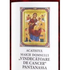 Acatistul Maicii Domnului Vindecatoare de cancer Pantanassa