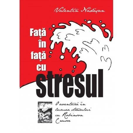 Față în față cu stresul