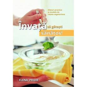 Învață să gătești sănătos